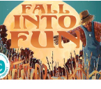 Fall Into Fun