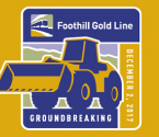 Foothill Goldline Groundbreaking